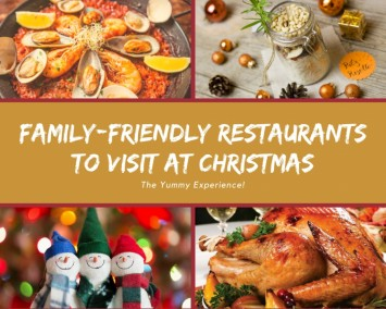 Family-friendly Restaurants to Visit at Christmas