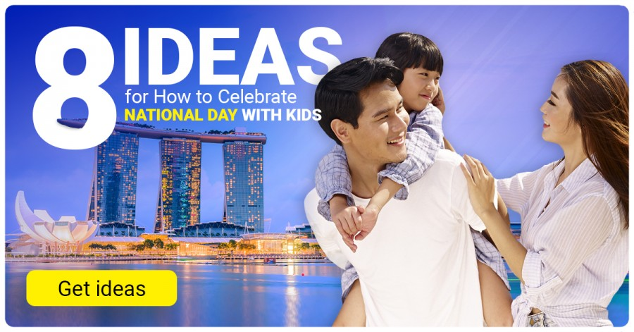 Eight Ideas for How to Celebrate National Day with Kids