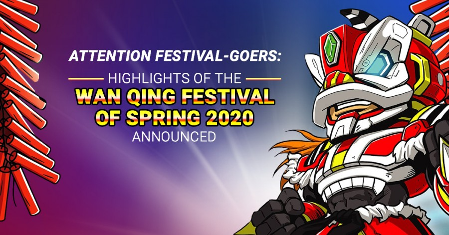 Attention Festival-Goers: highlights of the Wan Qing Festival of Spring 2020 announced