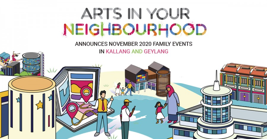 Arts in Your Neighbourhood Announces November 2020 Family Events in Kallang and Geylang