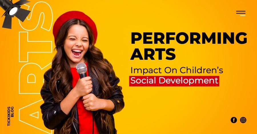 Performing Arts Impact On Children's Social Development
