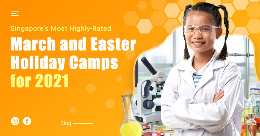 Singapore's Most Highly-Rated March and Easter Holiday Camps for 2021