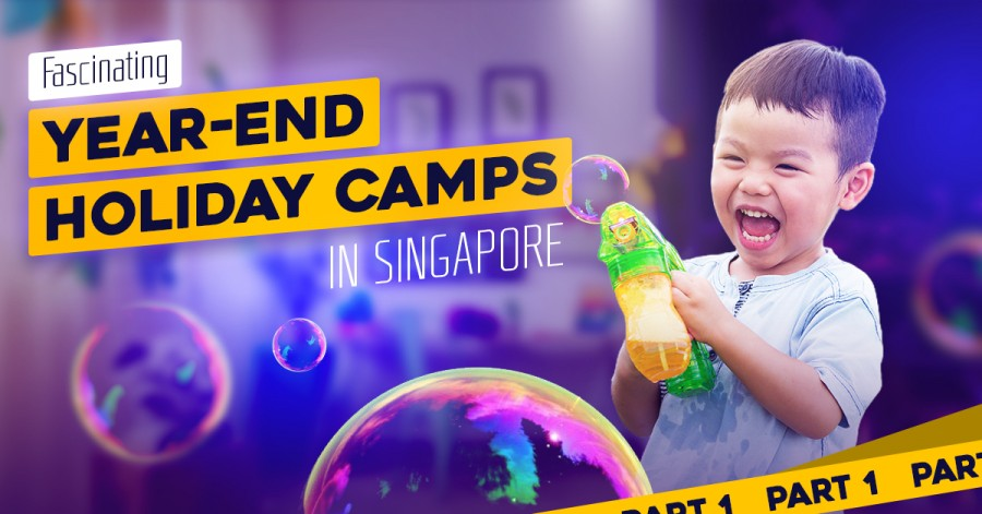Fascinating Year-End Holiday Camps in Singapore 2021. Part 1