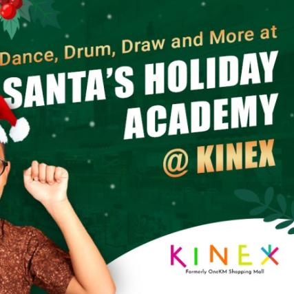 Dance, Drum, Draw and More at Santa's Holiday Academy @ KINEX