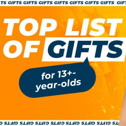 Top List of Gifts for 13+ year-olds