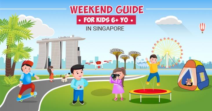Weekend Guide for Kids 6+ yo in Singapore