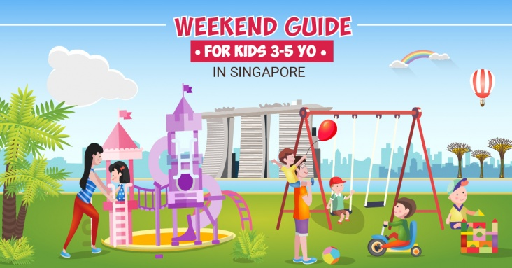 Weekend Guide for Kids 3 - 5 yo in Singapore 7 - 8  December