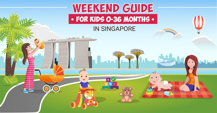 Weekend Guide for Kids 0 - 36 months in Singapore