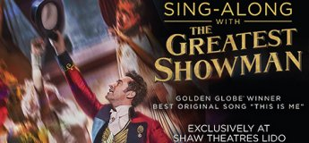 Greatest Showman - Sing Along Version @ Shaw Theatres Lido
