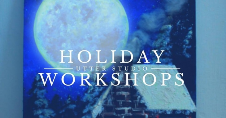 Holiday Utter Studio Workshops